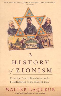 A History of Zionism By Laqueur, Walter