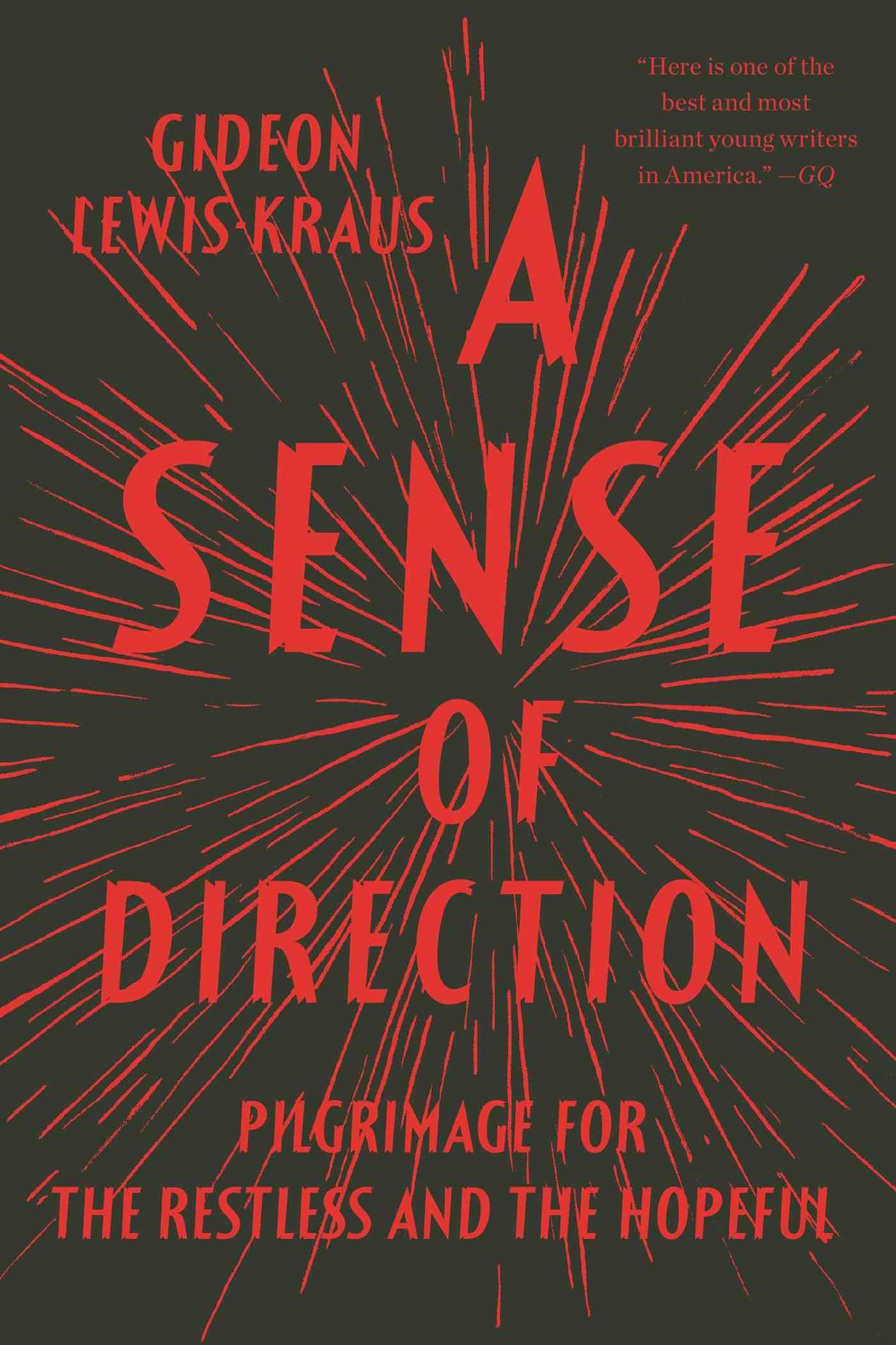 A Sense of Direction By Lewis-kraus, Gideon