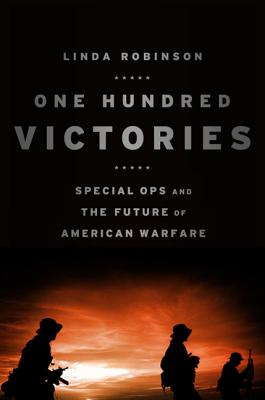 One Hundred Victories By Robinson, Linda
